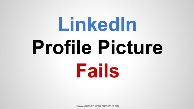 LinkedIn Profile Picture Fails [Video]