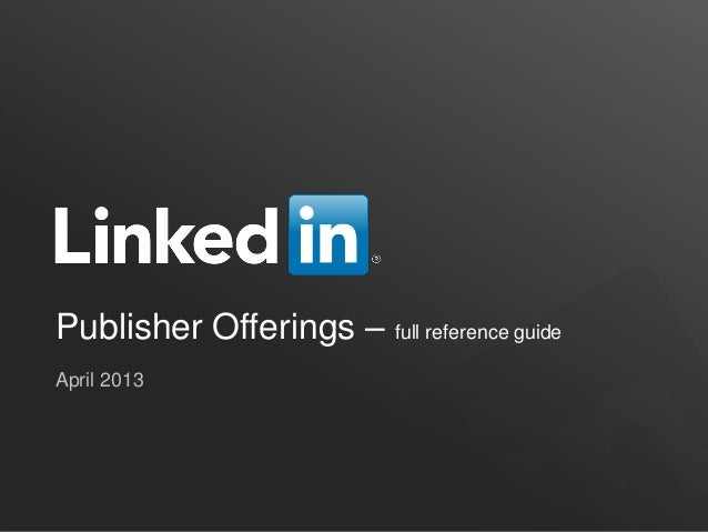 Publisher Offerings – full reference guideApril 2013