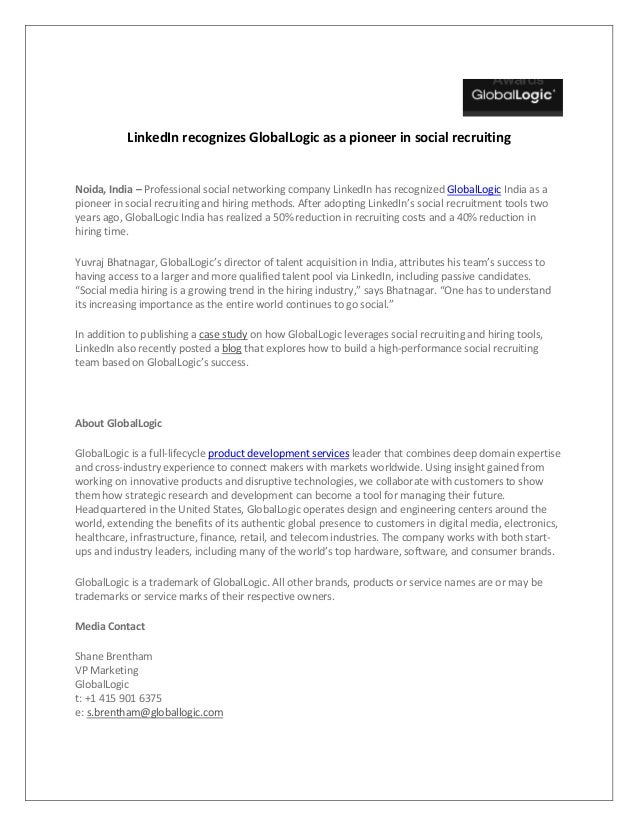LinkedIn recognizes GlobalLogic as a pioneer in social recruiting  Noida, India – Professional social networking company L...