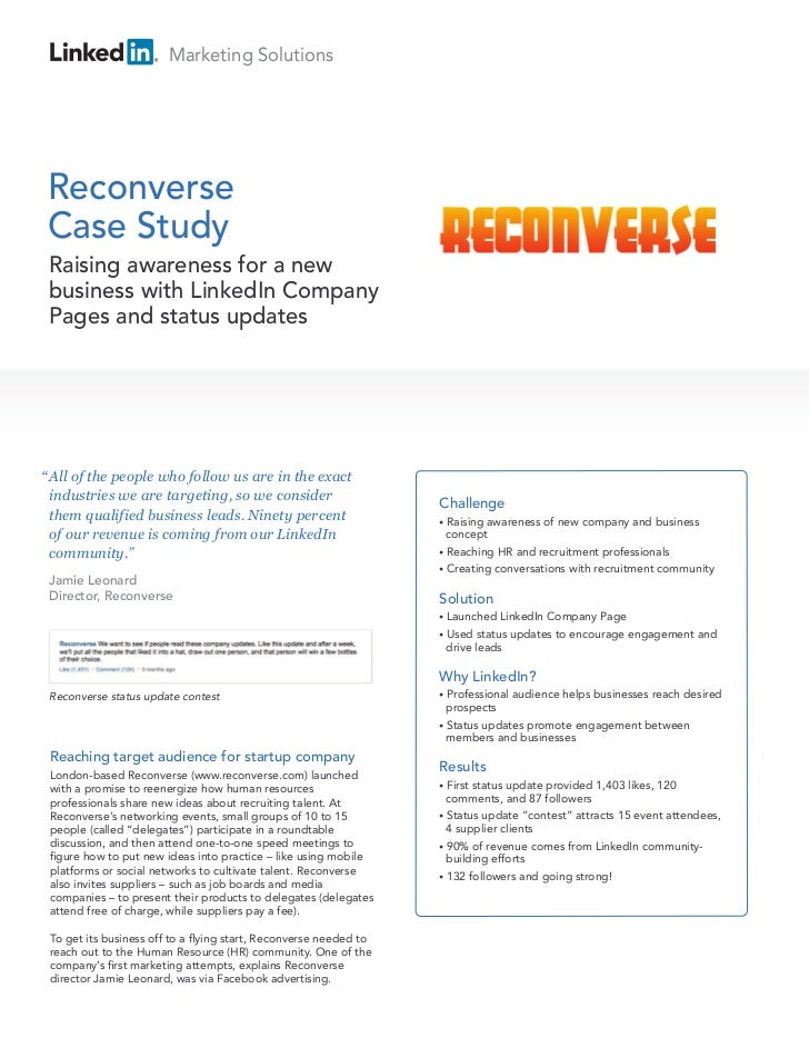 Marketing SolutionsReconverseCase Study Raising awareness for a new business with LinkedIn Company Pages and status update...