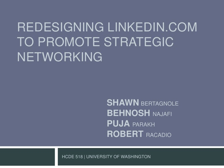 Usability Design:  Redesigning LinkedIn to promote strategic networking