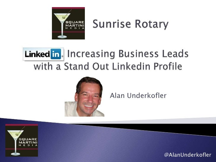 Increasing Busienss Leads with a Stand Out LinkedIn Profile