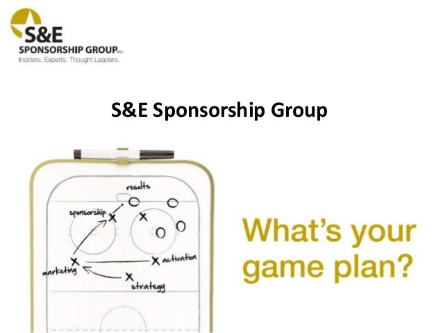 S&E Sponsorship Group - Services Overview
