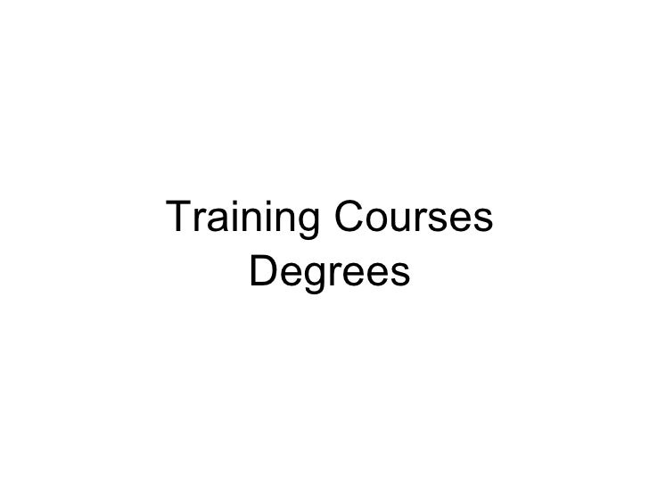 Training Courses Degrees