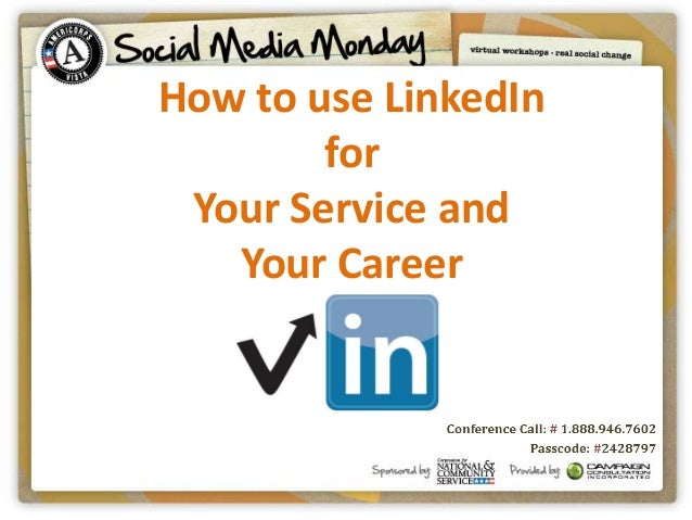How to use LinkedIn for Your Service and Your Career