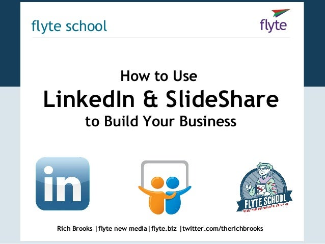 How to Use LinkedIn & SlideShare to Build Your Business