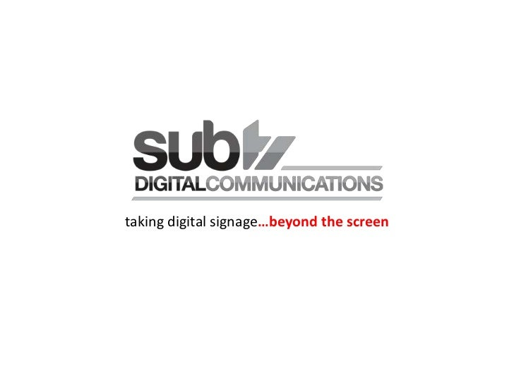 taking digital signage…beyond the screen<br />
