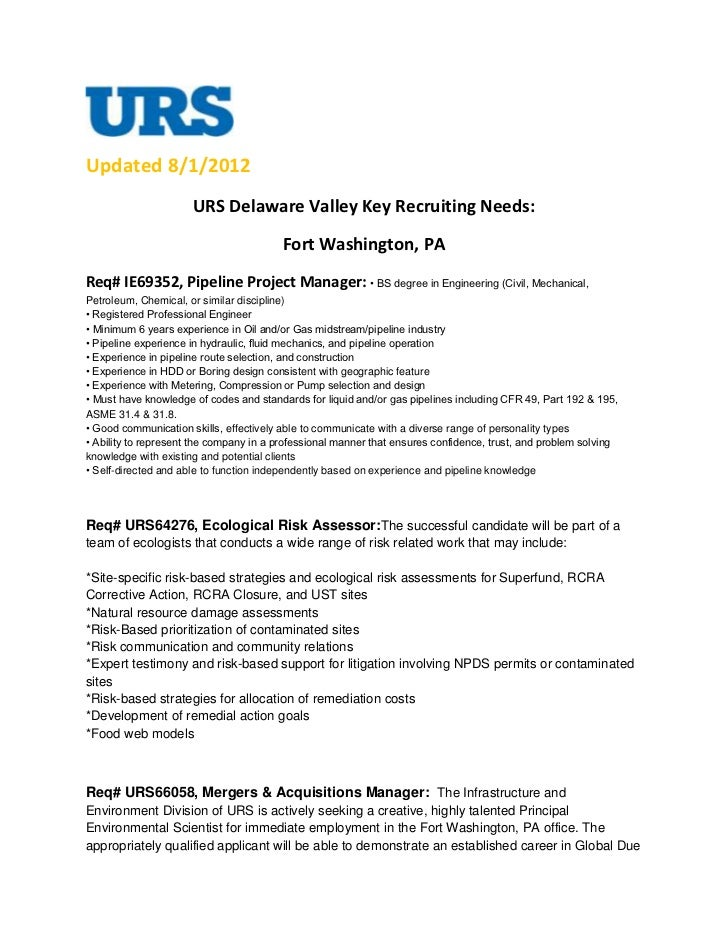Updated 8/1/2012                      URS Delaware Valley Key Recruiting Needs:                                         Fo...
