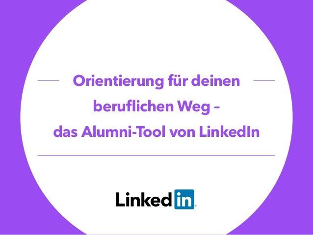 Orientierung für deinen beruflichen Weg – das Alumni-Tool von LinkedIn