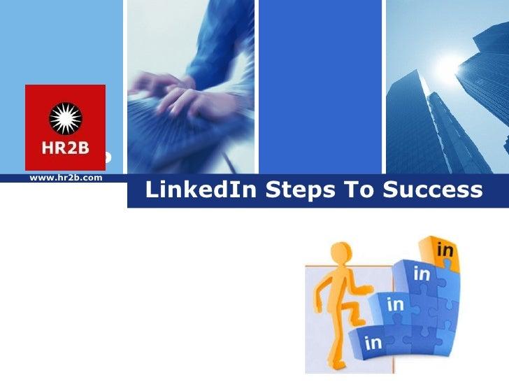 LinkedIn Steps To Success www.hr2b.com