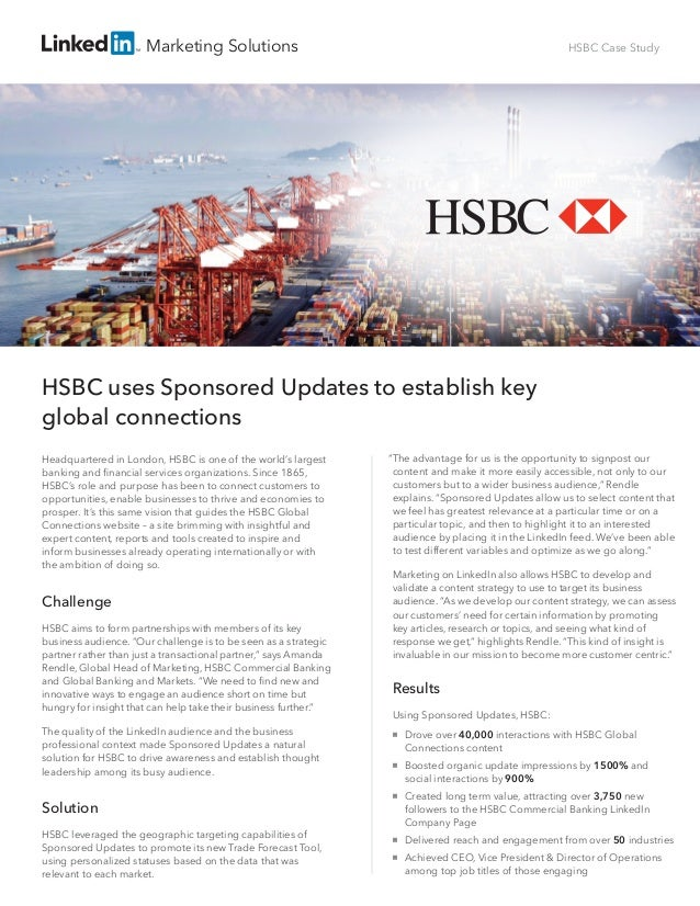 Marketing Solutions HSBC Case Study Headquartered in London, HSBC is one of the world's largest banking and financial servi...