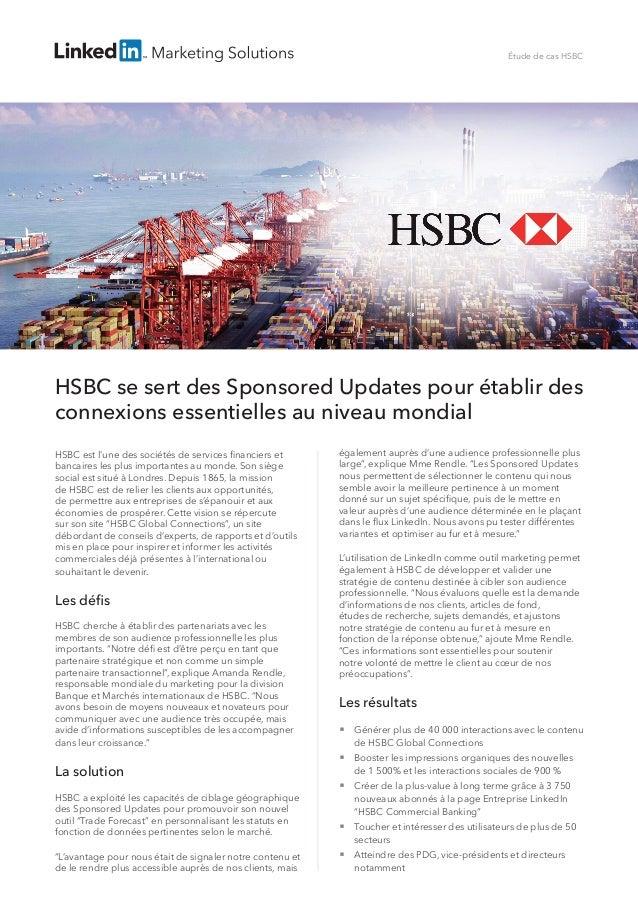 HSBC se sert des Sponsored Updates pour établir des connexions essentielles au niveau mondial HSBC est l'une des sociétés ...