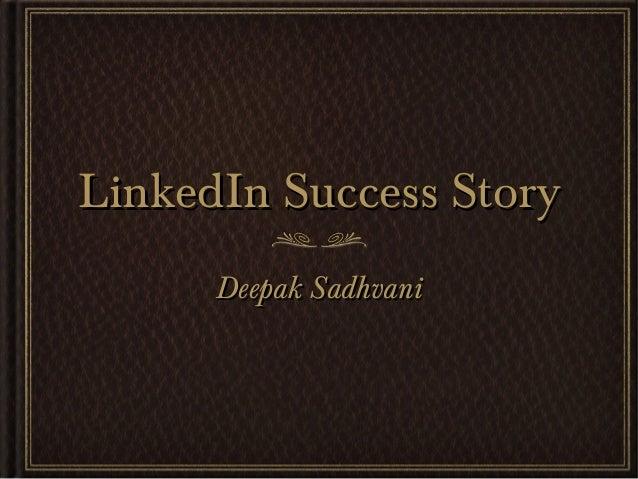 Linked in success story Deepak Sadhvani