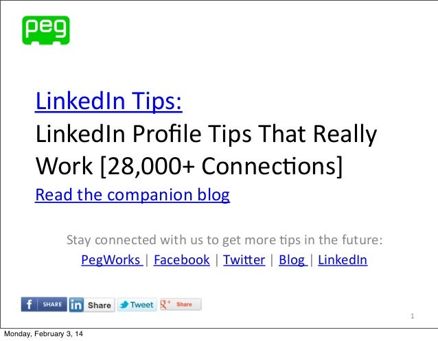LinkedIn	   Tips: LinkedIn	   Profile	   Tips	   That	   Really	    Work	   [28,000+	   Connec@ons] Read	   the	   companio...