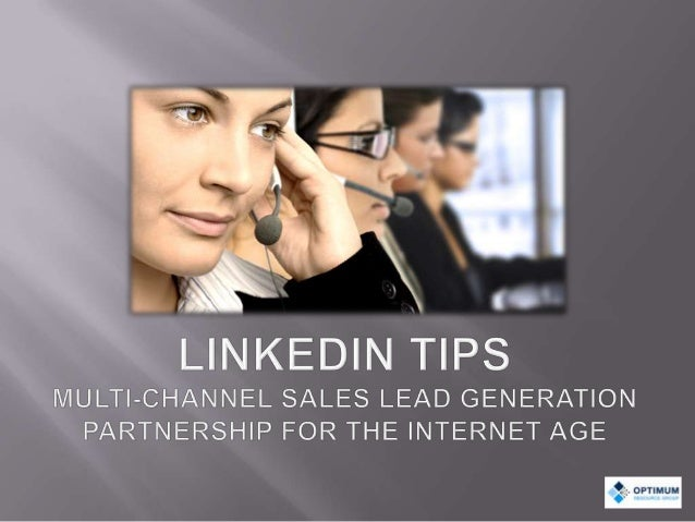 Linked In Tips from Optimum Resource Group (Sales Lead Generation Company)