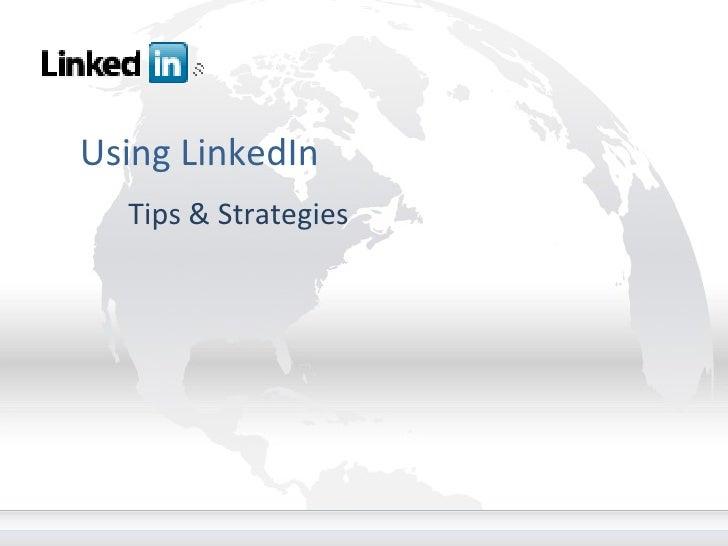 Using LinkedIn Tips & Strategies