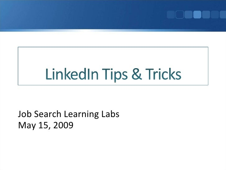 Job Search Learning Labs May 15, 2009