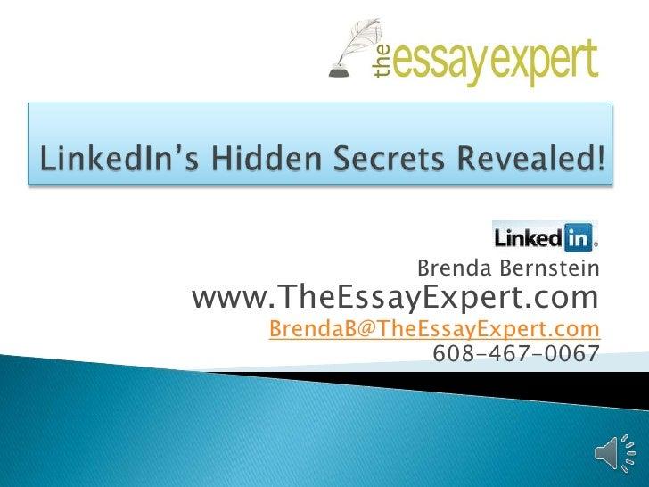 Brenda Bernsteinwww.TheEssayExpert.com    BrendaB@TheEssayExpert.com                608-467-0067