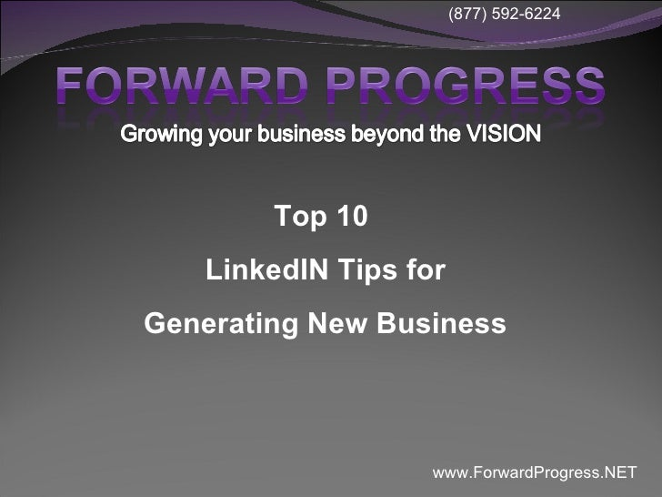 Linked In Top 10 HOT Business Generation Tips - New for September