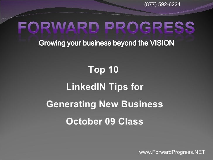 Top 10  LinkedIN Tips for Generating New Business October 09 Class