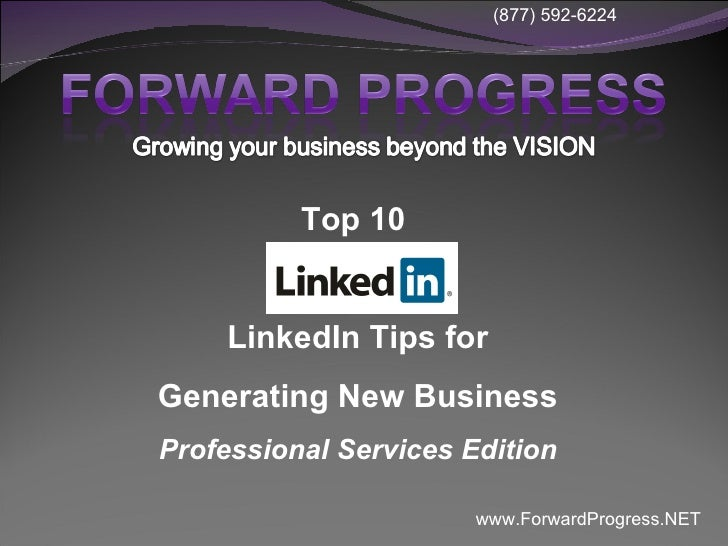 Top 10  LinkedIn Tips for Generating New Business Professional Services Edition