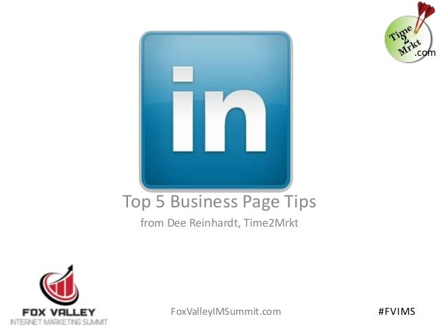 LinkedIn - Top 5 Business Page Tips for Fox Valley Internet Marketing Summit