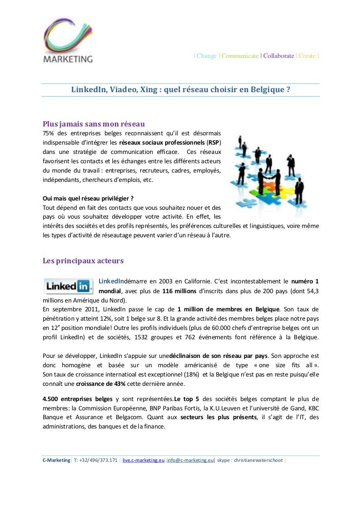 | Change | Communicate | Collaborate | Create |            LinkedIn, Viadeo, Xing : quel réseau choisir en Belgique ?Plus ...