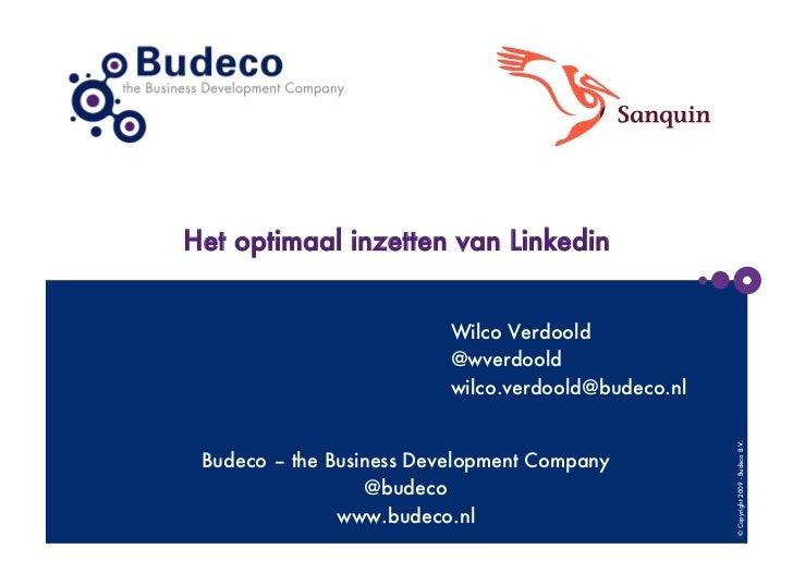 Het optimaal inzetten van Linkedin                          Wilco Verdoold                          @wverdoold            ...