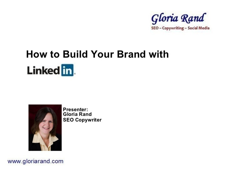 How to Build Your Brand with LinkedIn