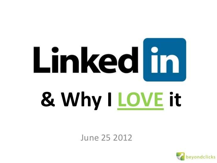 Linkedin & why I love it
