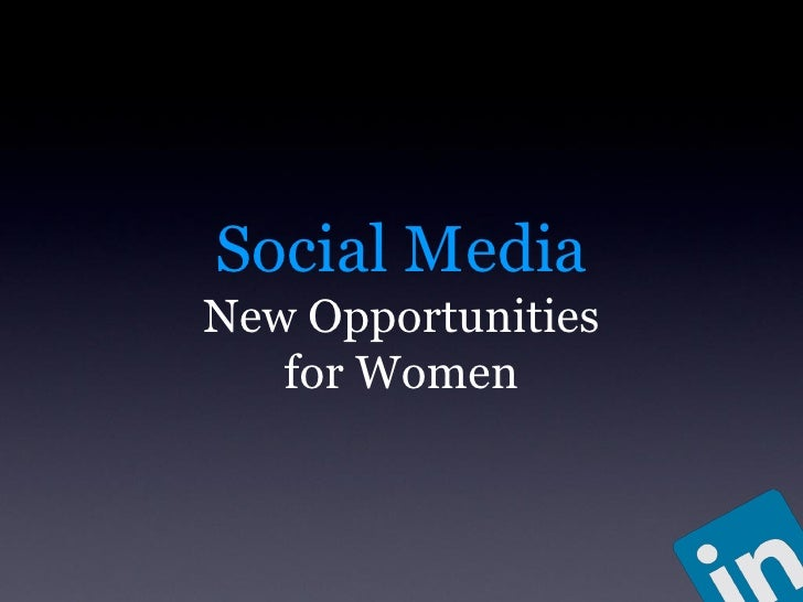 Social Media. New Opportunities for women . EPWN LinkedIn