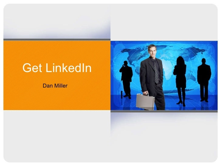 Get LinkedIn Dan Miller