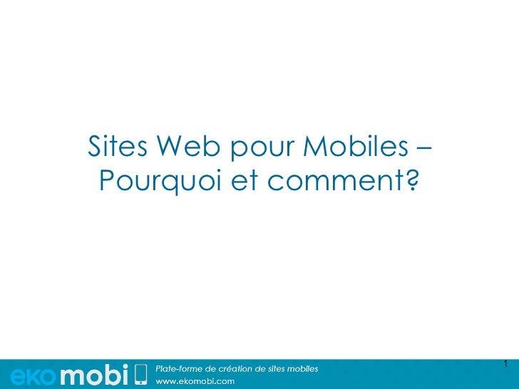 Sites Web pour Mobiles – Pourquoi et comment?