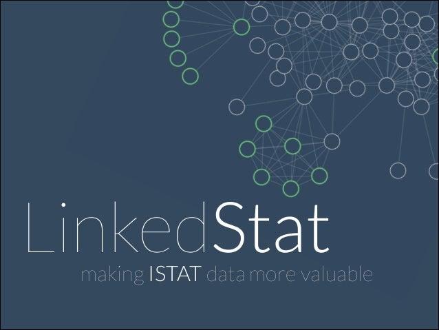 LinkedStat  making ISTAT data more valuable