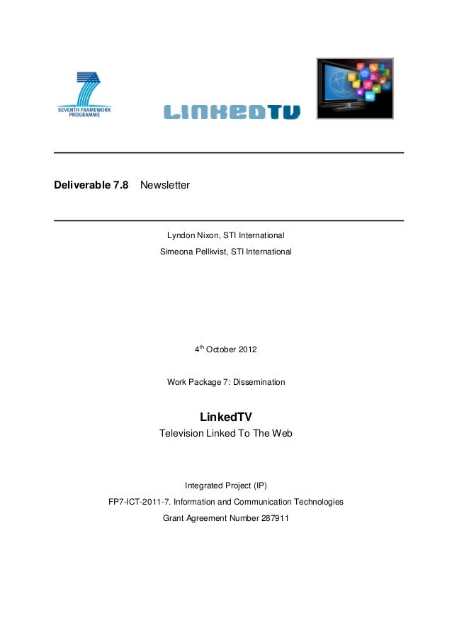 Deliverable 7.8   Newsletter                        Lyndon Nixon, STI International                      Simeona Pellkvist...