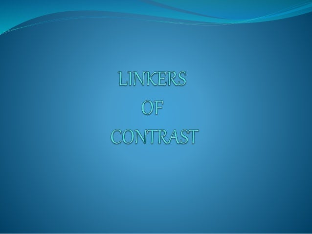 linkers of contrast Quiz linkers of contrast quiz foreign language, tercer año educación media, linkers of contrast josé rojas complete the sentences with the correct linker.