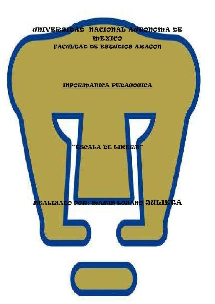 """-986657-485125UNIVERSIDAD  NACIONAL AUTONOMA DE MEXICO<br />FACULTAD DE ESTUDIOS ARAGON<br />INFORMATICA PEDAGOGICA<br />""""..."""