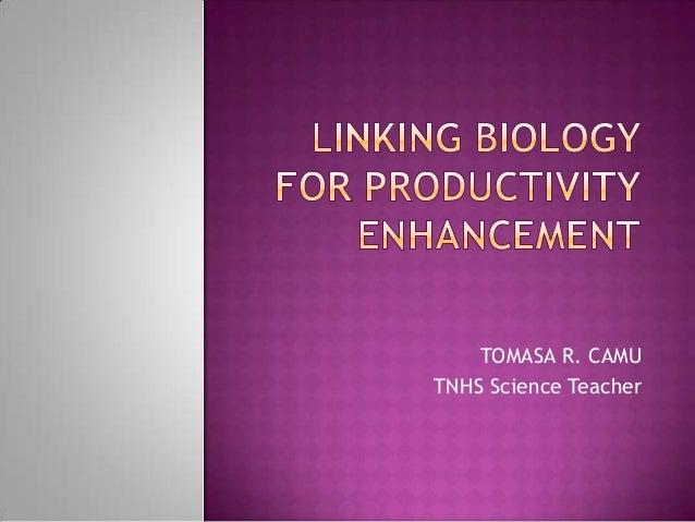 Linking biology for productivity enhancement