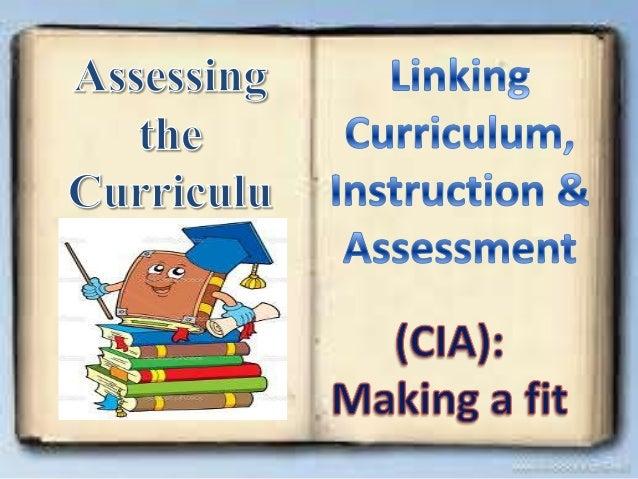 Linking curriculum, instruction & assessment