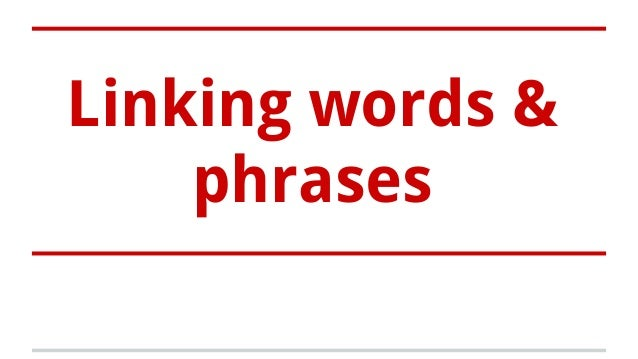 linking words and phrases for essays