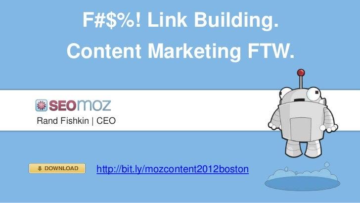 Content Marketing vs. Link Building: Linklove Boston 2012