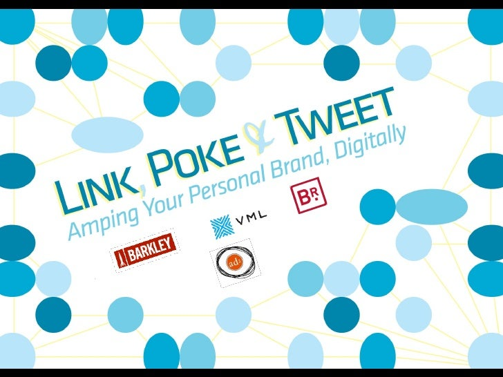 Link, Poke & Tweet: Amping Your Personal Brand, Digitally