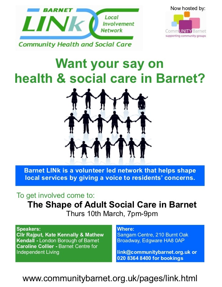 Now hosted by:       Want your say onhealth & social care in Barnet?   Barnet LINk is a volunteer led network that helps s...