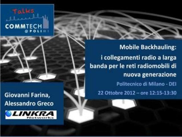 Linkra: Mobile backhauling: i collegamenti radio a larga banda per le reti radiomobili di nuova generazione