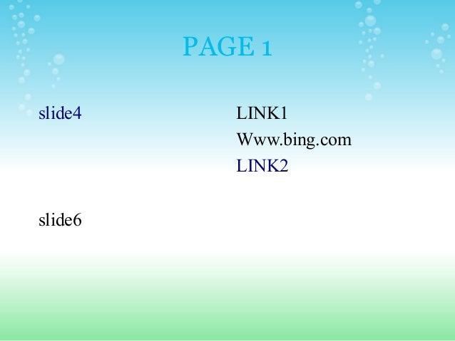 PAGE 1 slide4 slide6 LINK1 Www.bing.com LINK2
