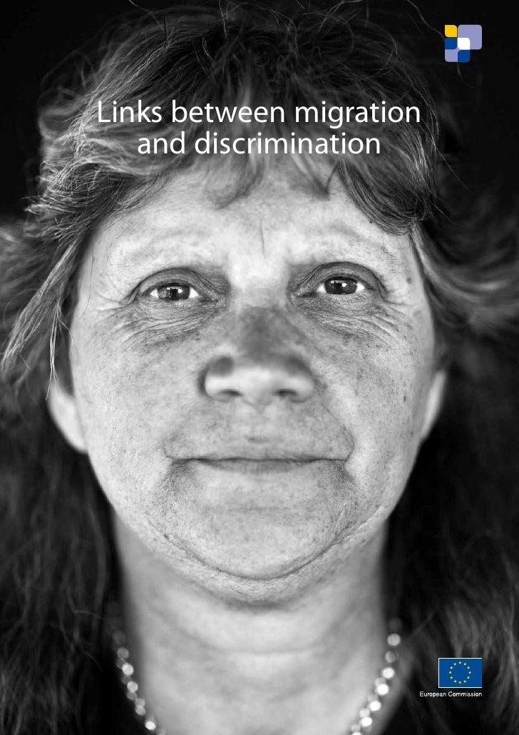 Links between migration   and discrimination