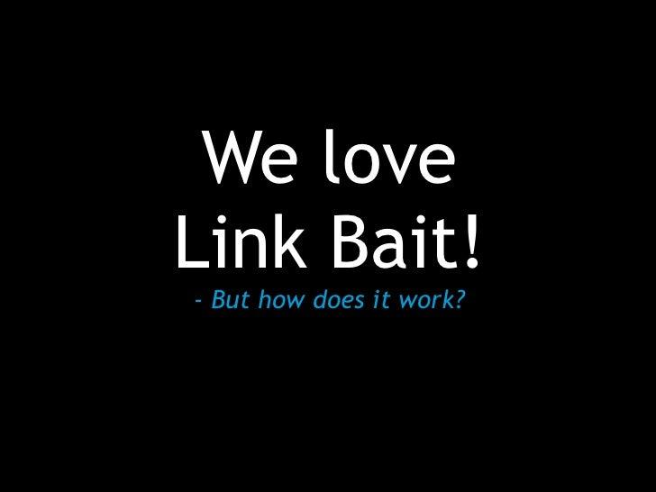 Link Bait & Social Bait