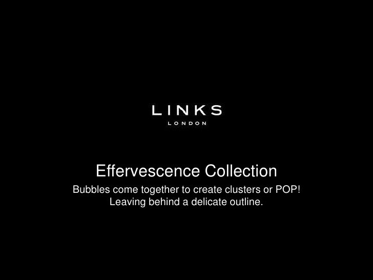 Links of London - Effervescence Collection