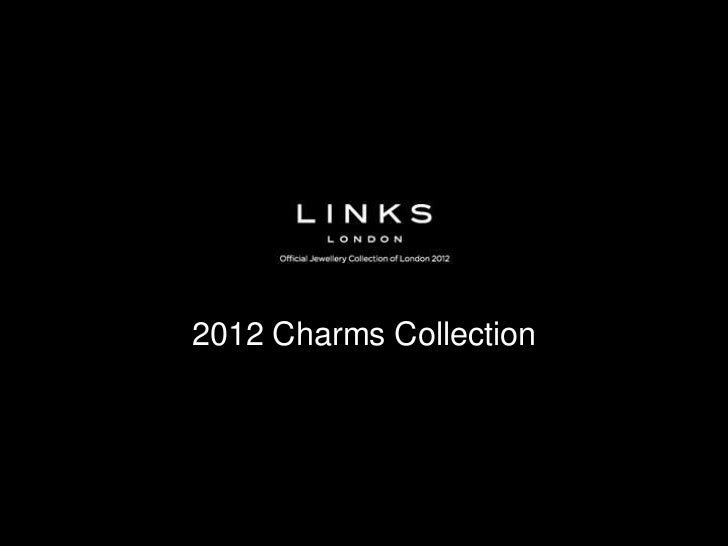 Links of London - 2012 Charms Collection