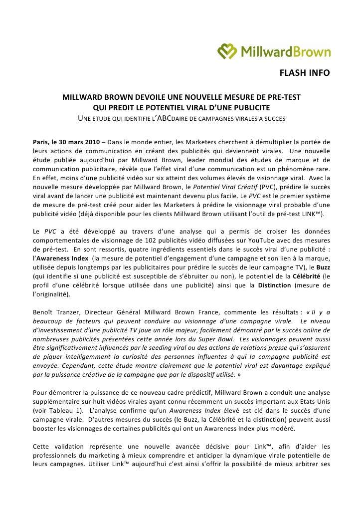 FLASH INFO            MILLWARD BROWN DEVOILE UNE NOUVELLE MESURE DE PRE-TEST                   QUI PREDIT LE POTENTIEL VIR...